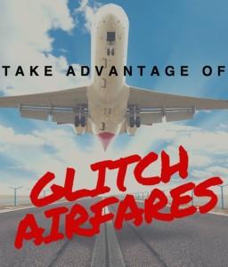 glitch and error airfares