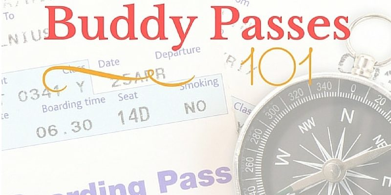 Buddy Passes 101 - The Traveling Esquire