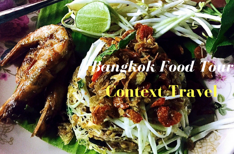 context travel bangkok food tour