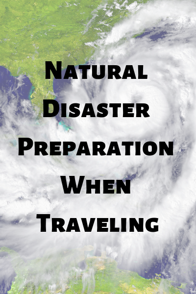 traveling during hurricane season, traveling to a natural disaster area