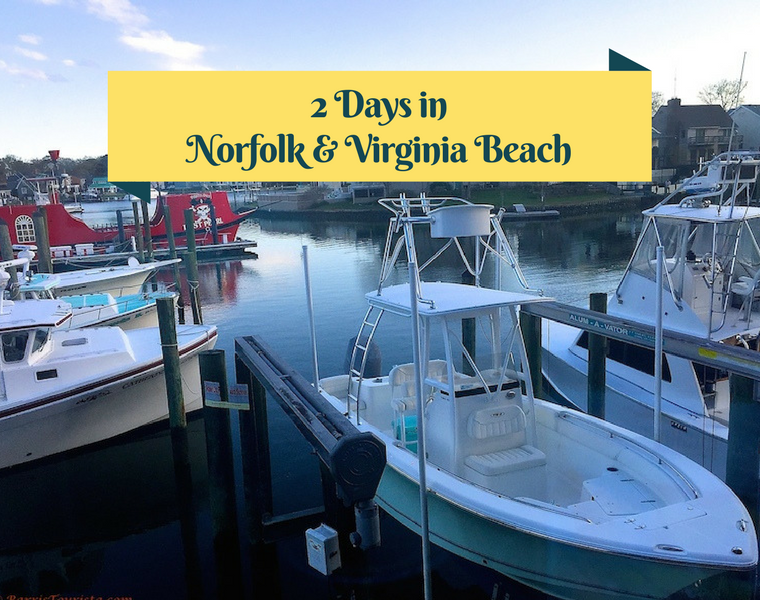 two days in norfolk and virginia beach