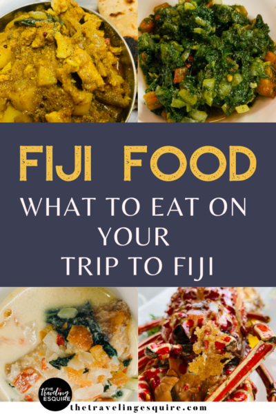 fiji food trip to fiji what to eat on your trip to fiji
